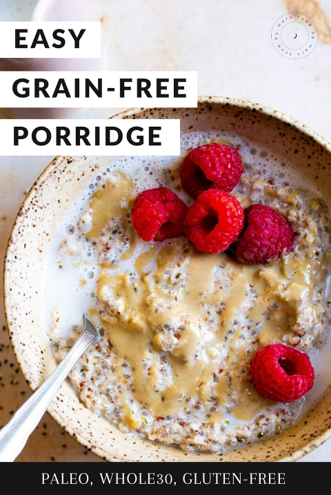 Easy Grain-free Porridge (Paleo, Whole30, Gluten-free, Vegan) via Food by Mars