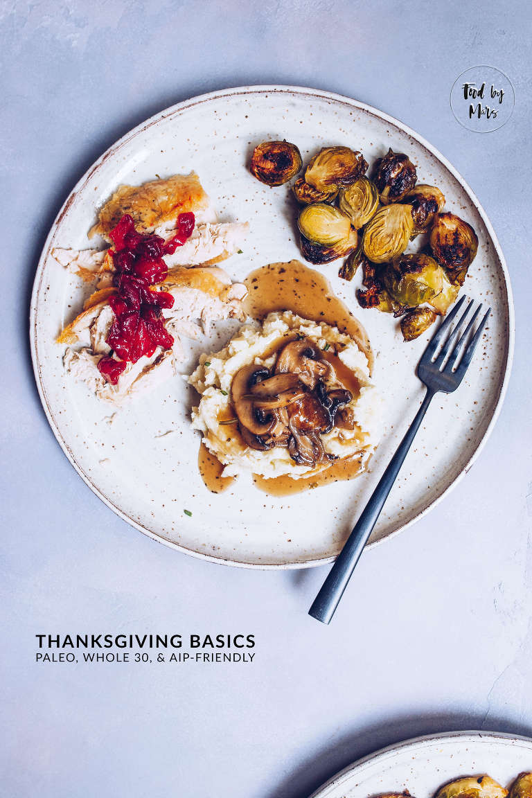 Paleo Thanksgiving Basics via Food by Mars (Whole 30, AIP-friendly)