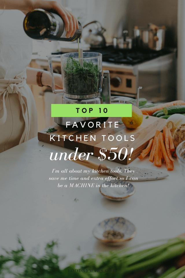 favorite kitchen tools under $50