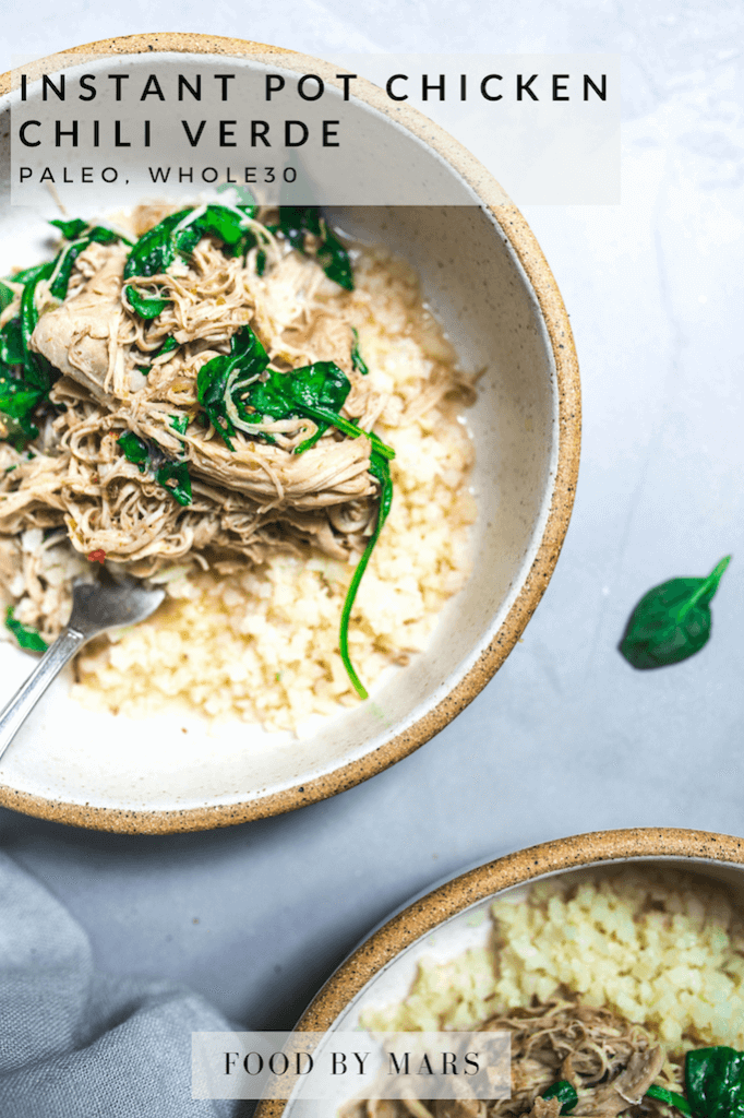 Instant Pot Chicken Chili Verde Paleo Whole30 Food By Mars