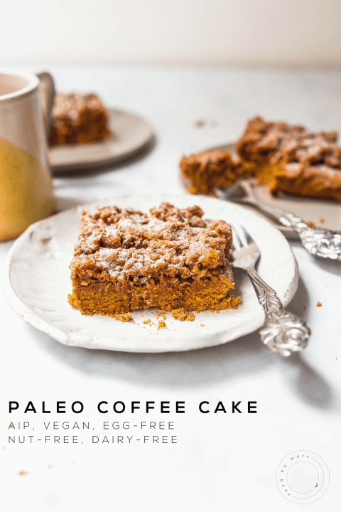 Paleo Coffee Cake (AIP, Vegan) via Food by Mars