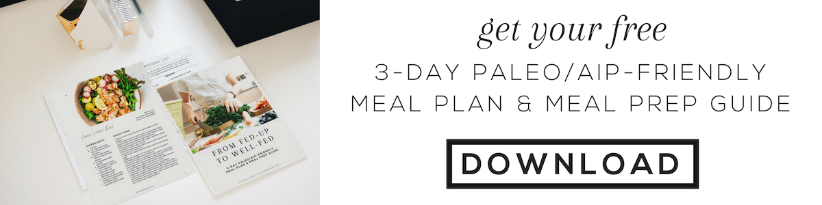 free AIP PALEO MEAL PLAN AND MEAL PREP GUIDE