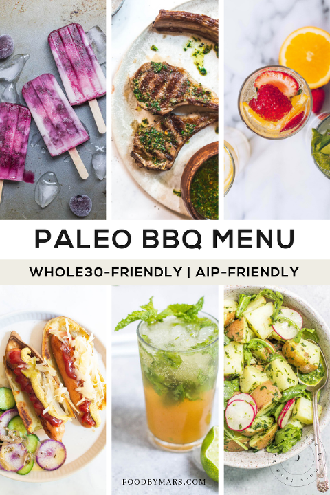 Paleo BBQ Menu (Whole30-friendly, AIP-friendly) via Food by Mars