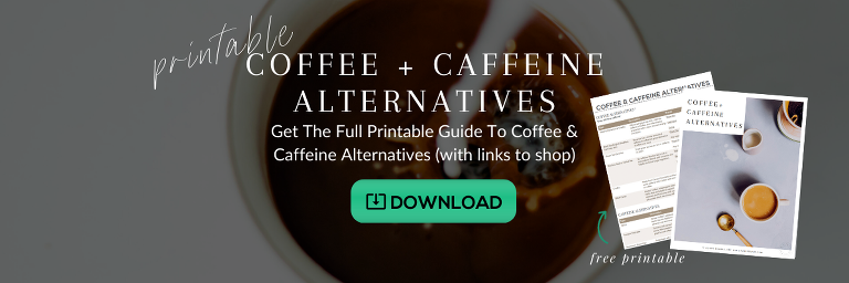 caffeine and coffee alternative