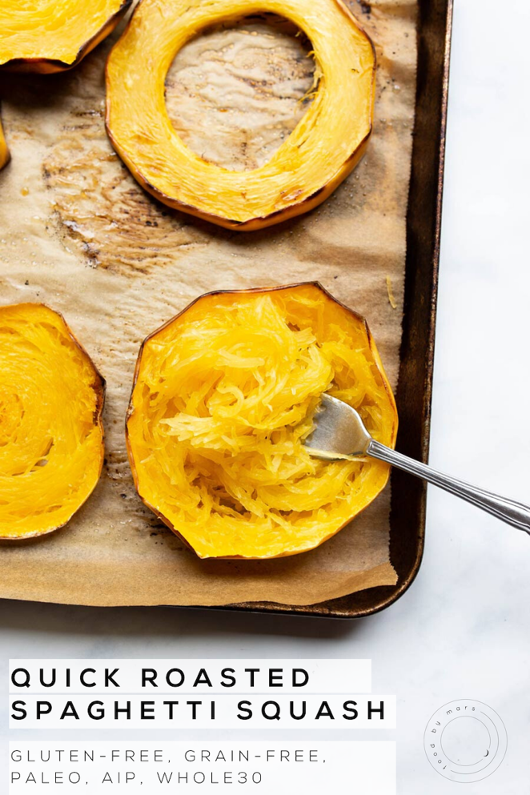 Quick Roasted Spaghetti Squash (my favorite way to do it) via Food by Mars - Paleo, Whole30, AIP